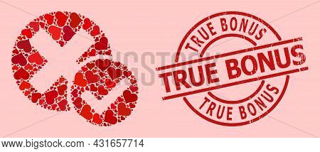 Scratched True Bonus Stamp Seal, And Red Love Heart Mosaic For True Negative. Red Round Stamp Seal H