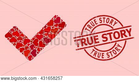Scratched True Story Stamp Seal, And Red Love Heart Collage For True. Red Round Stamp Seal Includes
