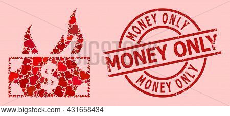 Textured Money Only Stamp Seal, And Red Love Heart Collage For Burn Dollar Bill. Red Round Stamp Sea