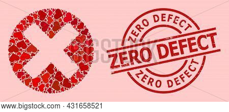 Grunge Zero Defect Stamp, And Red Love Heart Collage For Cancel Sign. Red Round Stamp Has Zero Defec