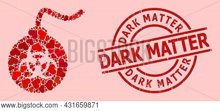 Grunge Dark Matter Stamp Seal, And Red Love Heart Collage For Biohazard Bomb. Red Round Stamp Seal C