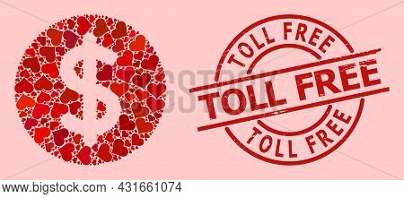 Grunge Toll Free Stamp, And Red Love Heart Mosaic For Dollar Price. Red Round Stamp Includes Toll Fr