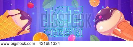 Ice Cream Cartoon Ad Banner, Icecream In Waffle Cones With Chocolate Topping, Scatter Fruit Pieces,