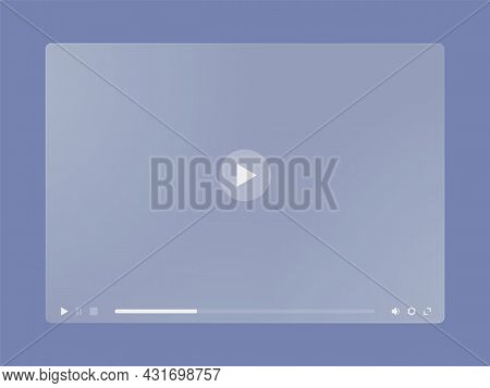 Video Player Window Interface Of Translucent Frosted Glass. Ground Glass Multimedia Player Frame