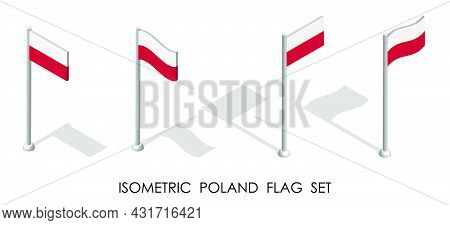 Isometric Flag Of Poland In Static Position And In Motion On Flagpole. 3d Vector