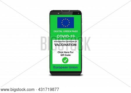 Covid-19 Green Pass. The Digital Green Pass Of The European Union On The Screen Of A Smartphone Isol