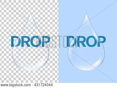 Blue Clear Transparent Water Drop Vector Illustration