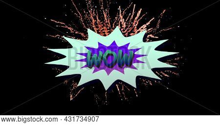 Image of Wow text over comic retro speech bubble with fireworks and stars on black background. Vintage colour and movement concept digitally generated image.