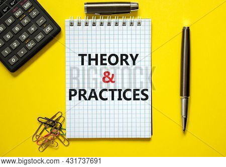 Theory And Practice Symbol. Words 'theory And Practice' On White Note. Beautiful Yellow Background,