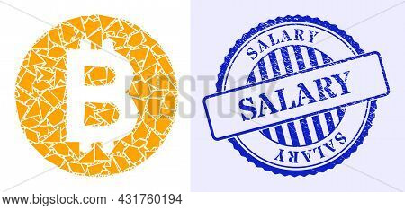 Detritus Mosaic Bitcoin Gold Coin Icon, And Blue Round Salary Rubber Stamp With Caption Inside Round
