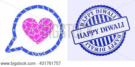 Fragment Mosaic Love Message Icon, And Blue Round Happy Diwali Grunge Stamp With Caption Inside Roun