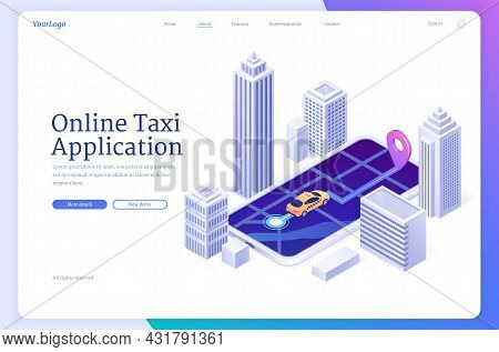 Online Taxi Application Banner. Mobile App For Order Passenger Carrier. Vector Landing Page Of Cab W