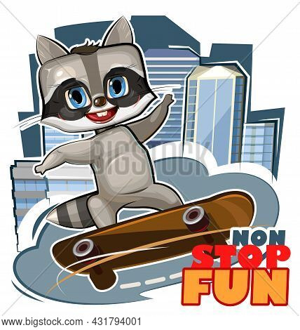 Little Raccoon On Skateboard. Cartoon Style. Childrens Urban Sports Non Stop. Cute Baby Skater Rides