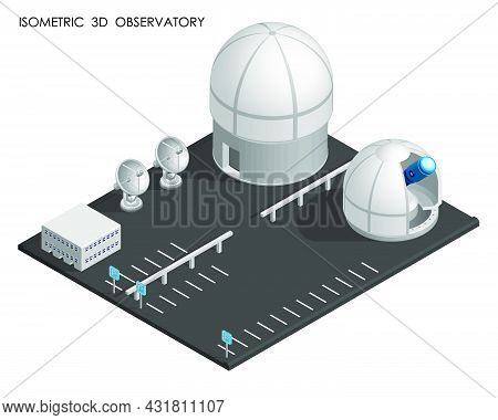 Isometric Observatory And Planetarium Building. Station For Observing Space, Stars And Planets Of So