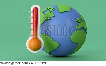 Rising Global Temperatures. Earth Model With A Thermometer. 3d Render
