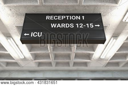 A Hospital Directional Sign Mounted On A Cast Concrete Ceiling Highlighting The Way Towards The Icu
