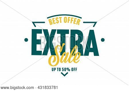 Extra Sale Up To 50 Percent Off Sticker, Label Or Stamp. Best Offer For Customer Cheap Shopping. Mar