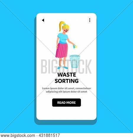 Waste Sorting And Helping Environment Girl Vector. Young Woman Waste Sorting And Throwing Plastic Ga