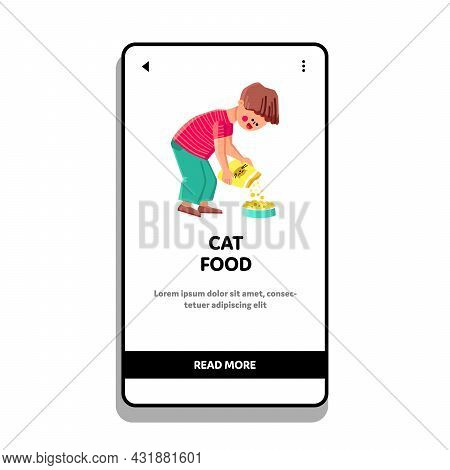 Cat Food Boy Pouring From Bag In Plate Vector. Guy Child Feeding Cat Food Domestic Animal And Fillin