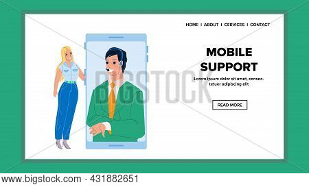Mobile Support Service Calling Young Woman Vector. Mobile Support Advice And Communication Girl With