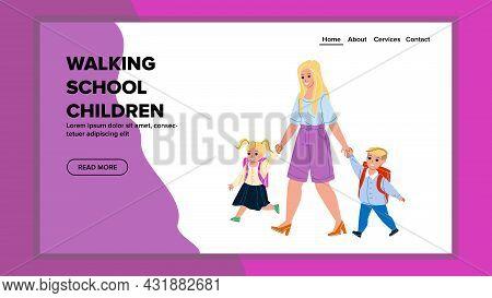 Children Walking To School With Mother Vector. Boy And Girl Children Walking To School. Characters M