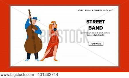 Street Band People Performing Song Outdoor Vector. Street Band Woman Singing In Microphone And Man P