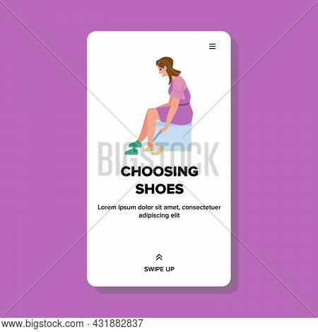 Woman Customer Choosing Shoes In Store Vector. Young Girl Trying And Choosing Shoes In Glamor Shop.