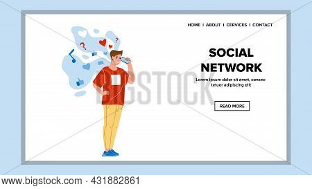 Social Network Service Using Young Man Vector. Boy Listening Social Network Online Broadcast On Smar