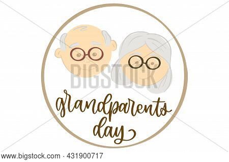 Grandparents Day. Grandfather And Grandmother In Round Frame. Hand Drawn Style