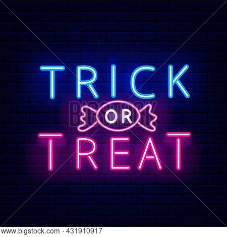 Trick Or Treat Neon Inscroption. Happy Halloween Banner. Night Bright Signboard. Outer Glowing Effec