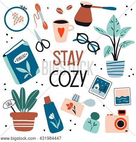 Stay Cozy. Illustration With Cute Things And Objects For Home Interior, Books, Plants. Flat Style Ha