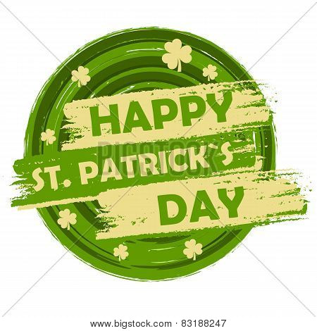 Happy St. Patrick's Day With Shamrock Signs, Green Round Drawn Banner