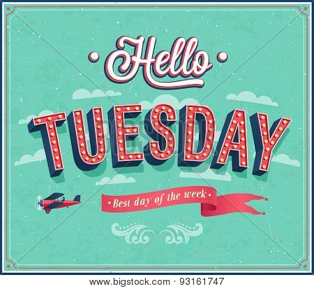 Hello Tuesday Typographic Design.