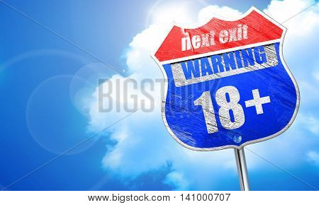 18 plus sign, 3D rendering, blue street sign