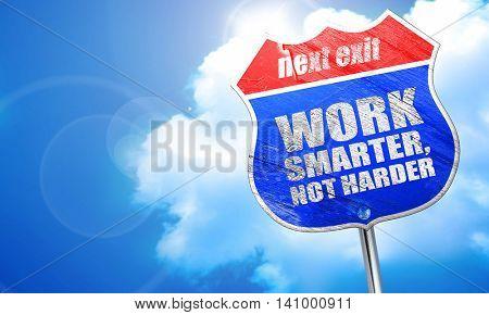 work smarter not harder, 3D rendering, blue street sign