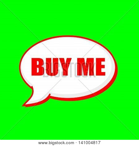 Buy me red wording on Speech bubbles Background Green