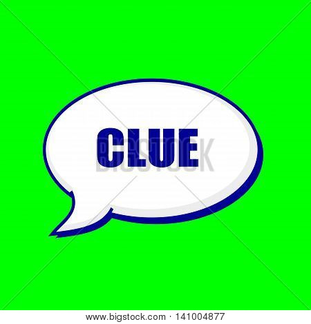 Clue blue wording on Speech bubbles Background Green