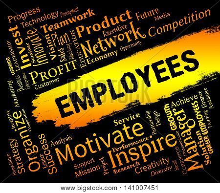 Employees Words Shows Hired Hand And Personnel