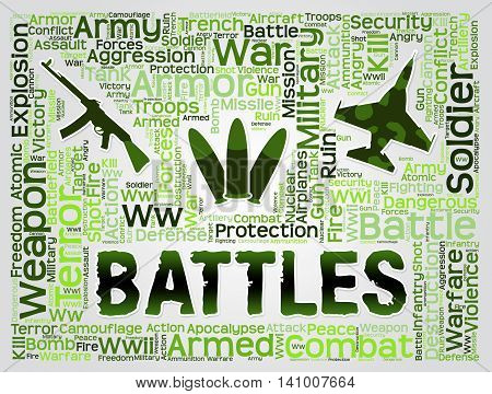 Battles Words Represents Military Action And Affray