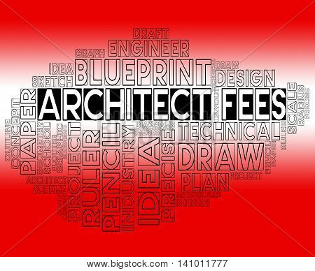 Architect Fees Shows Amount Earnings And Career