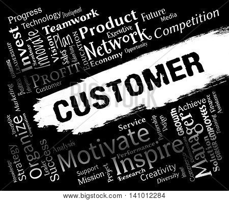 Customer Words Means Purchaser Clients And Consumer