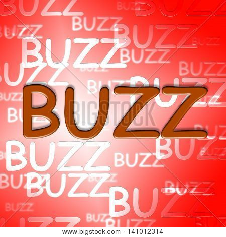 Buzz Words Indicates Public Relations And Announcement