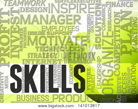 Skill Words Indicates Skilled Aptitude And Competencies