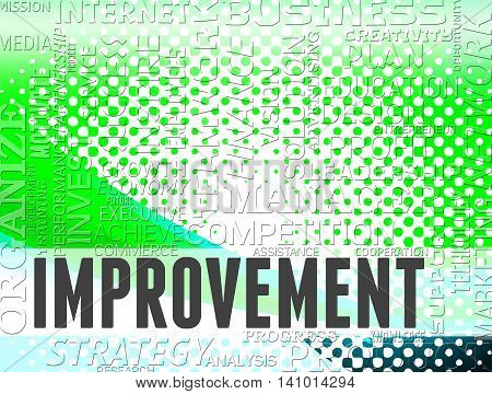 Improvement Words Means Upgrading Grow And Growing