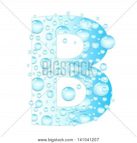 Letters soap bubbles water droplets. B Letter from the water bubbles. Aqua letter. Vector illustration.