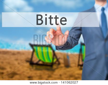 Bitte (please In German) - Businessman Hand Touch  Button On Virtual  Screen Interface