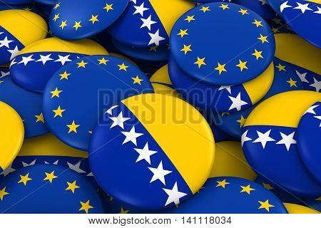 Bosnia Herzegovina And Europe Badges Background - Pile Of Bosnian Herzegovinian And European Flag Bu