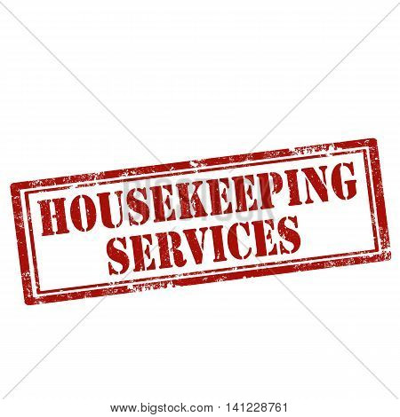 Grunge rubber stamp with text Housekeeping Services,vector illustration