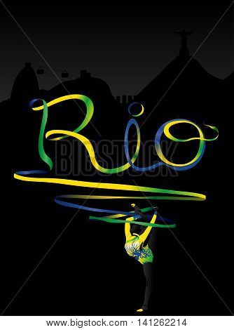 Female gymnast write the word Rio with his tie yellow-green and blue. Rio de Janeiro in background. Vector image