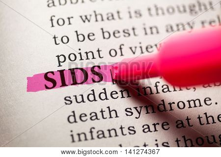 Fake Dictionary Dictionary definition of the word SIDS. Sudden infant death syndrome